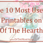 The 10 Most Useful Printables on Of The Hearth