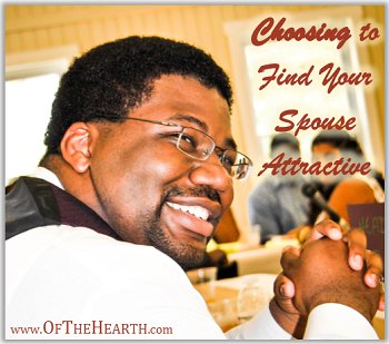 Choosing to Find Your Spouse Attractive - An Unsung Post on Of The Hearth
