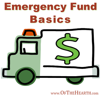 Emergency Fund Basics - An Unsung Post on Of The Hearth