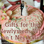 Gifts for the Newlyweds Who Don't Need Much