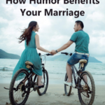 How Humor Benefits Your Marriage