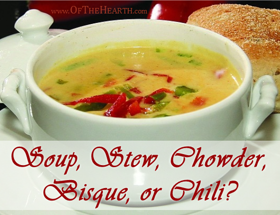 A liquid base and some sort of vegetable, fruit, fish, or meat comprise soups, stews, chowders, bisques, and chilies. How do these dishes differ?