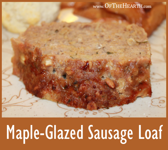 This hearty and delicious Maple-Glazed Sausage Loaf is perfect for dinner or brunch. It's a no-fuss dish with a wonderful savory flavor.