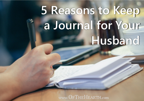 Documenting your thoughts in a journal benefits you as an individual. Have you considered how journaling for your husband would benefit your marriage?