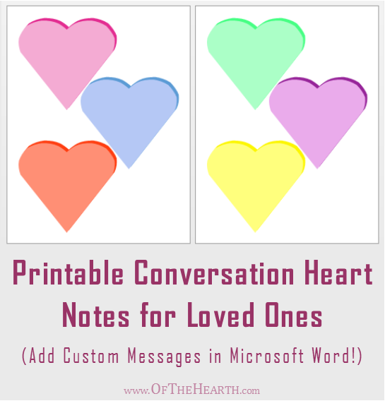 Printable Conversation Heart Notes for Loved Ones