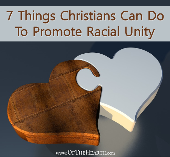 Despite years of progress, there is still a lot of racial discord in our nation. Here are 6 things that Christians can do to promote unity in our communities.