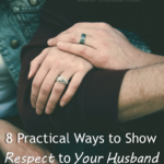 8 Practical Ways to Show Respect to Your Husband