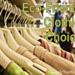 Eco-Friendly Clothing Choices