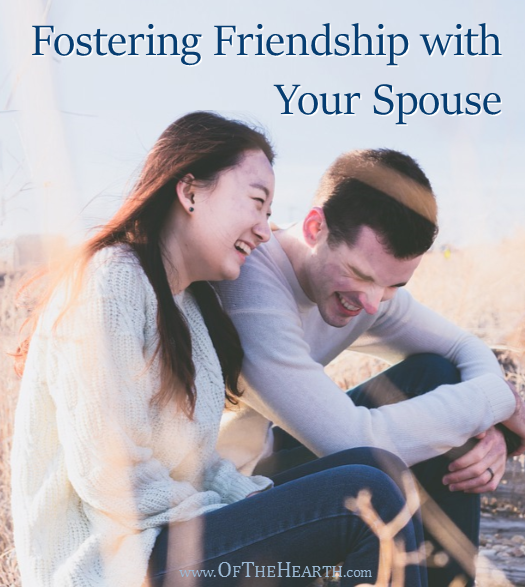 Are you and your spouse as good of friends as you'd like to be? Here are 4 things we can do to promote the growth of friendship within our marriages.