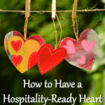 How to Have a Hospitality-Ready Heart