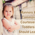 Manners and Common Courtesies Toddlers Should Learn
