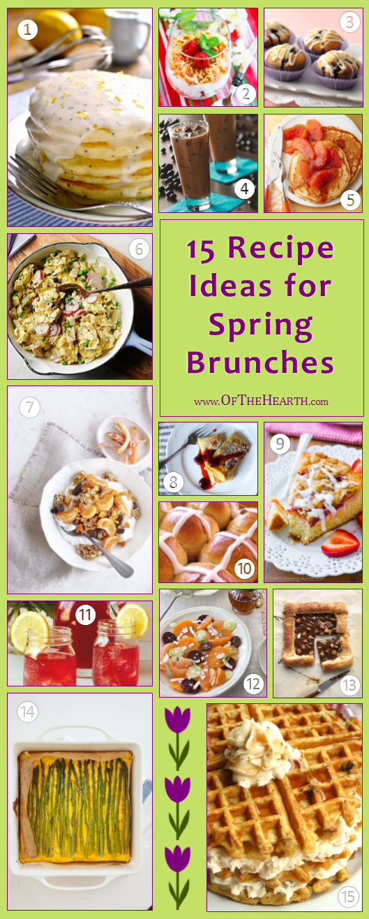 Spring is here! You can feature its flavors in your brunches and breakfasts with these 15 delicious recipes.