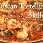 Tuscan Tortellini Skillet