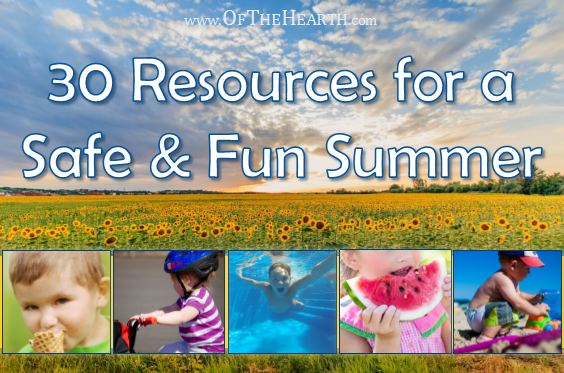 30 Resources for a Safe and Fun Summer