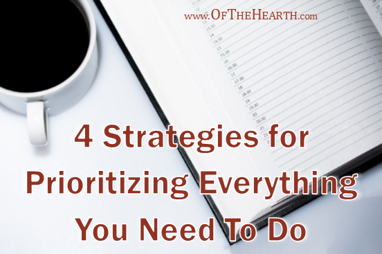 4 Strategies for Prioritizing Everything You Need To Do