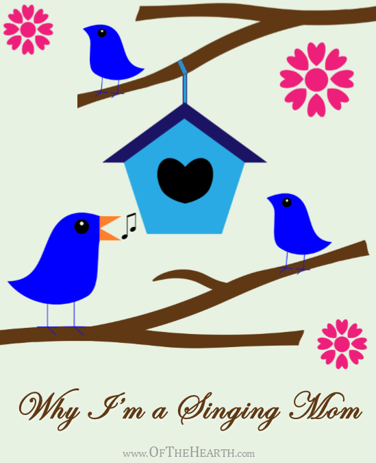 Why I'm a Singing Mom