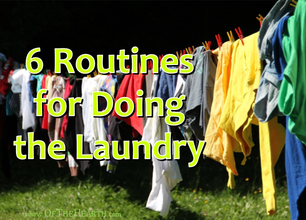 Laundry is an ever looming task! It doesn't have to cause frustration, though. Here are 6 different laundry routines to streamline this chore.