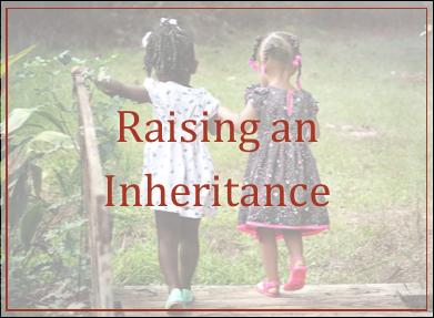 Raising an Inheritance
