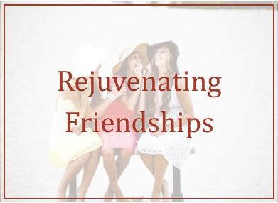 Rejuvenating Friendships