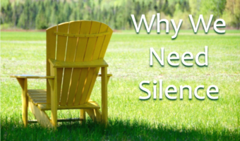 Why We Need Silence