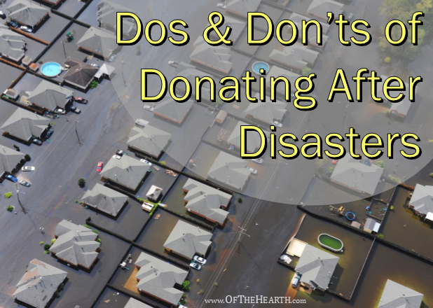 Many of us want to make donations after a disaster strikes. Here are some tips for making sure our donations have a significant impact.