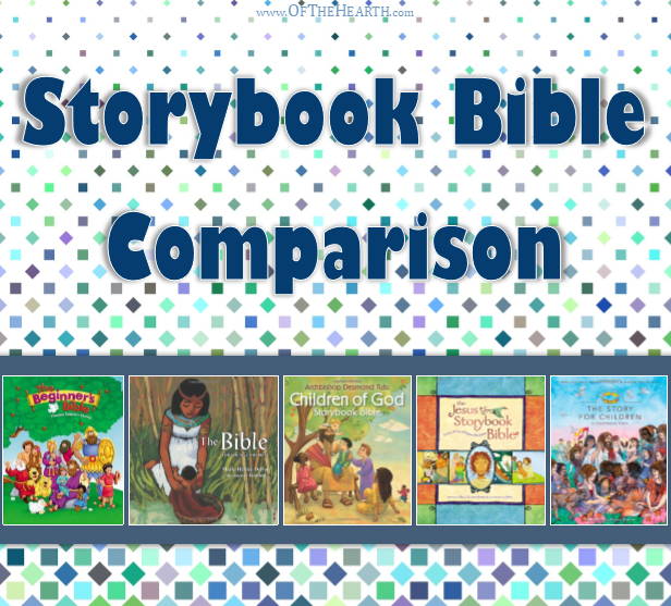 Which children's storybook Bible is best for your kids? Here's a helpful comparison of some popular options.