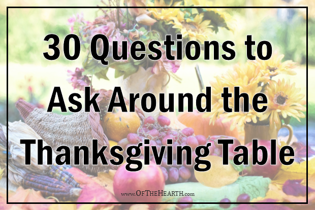 Use these questions, contained in a convenient printable, to provoke thought and generate meaningful conversation around the dinner table.