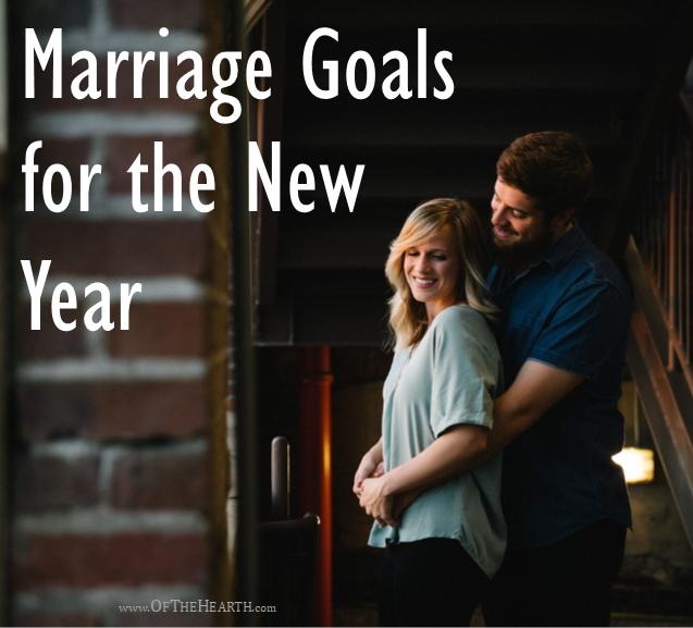 If we focus our efforts on achieving a few specific goals, then we can experience tremendous growth in our marriages this year!