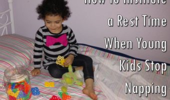 How to Institute a Rest Time When Young Kids Stop Napping